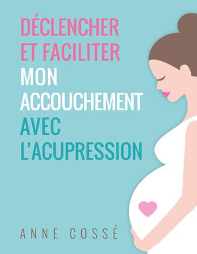 déclencher accouchement, acupression pour l'accouchement